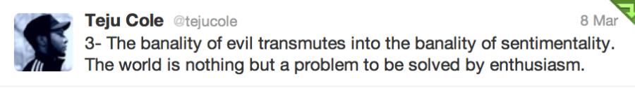 Teju Cole tweet on kony 2012